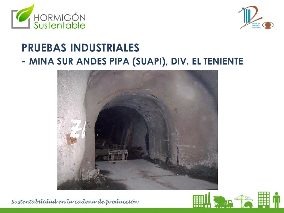 PRUEBAS INDUSTRIALES - MINA SUR ANDES PIPA (SUAPI), DIV. EL TENIENTE