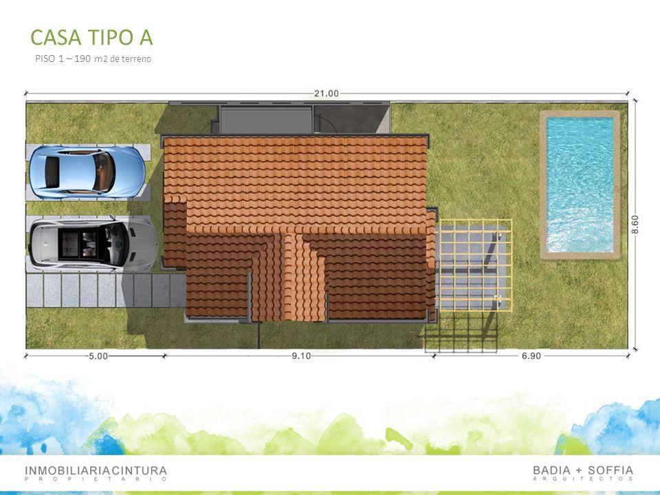 CASA TIPO A PISO 1 – 190 m 2 de terreno