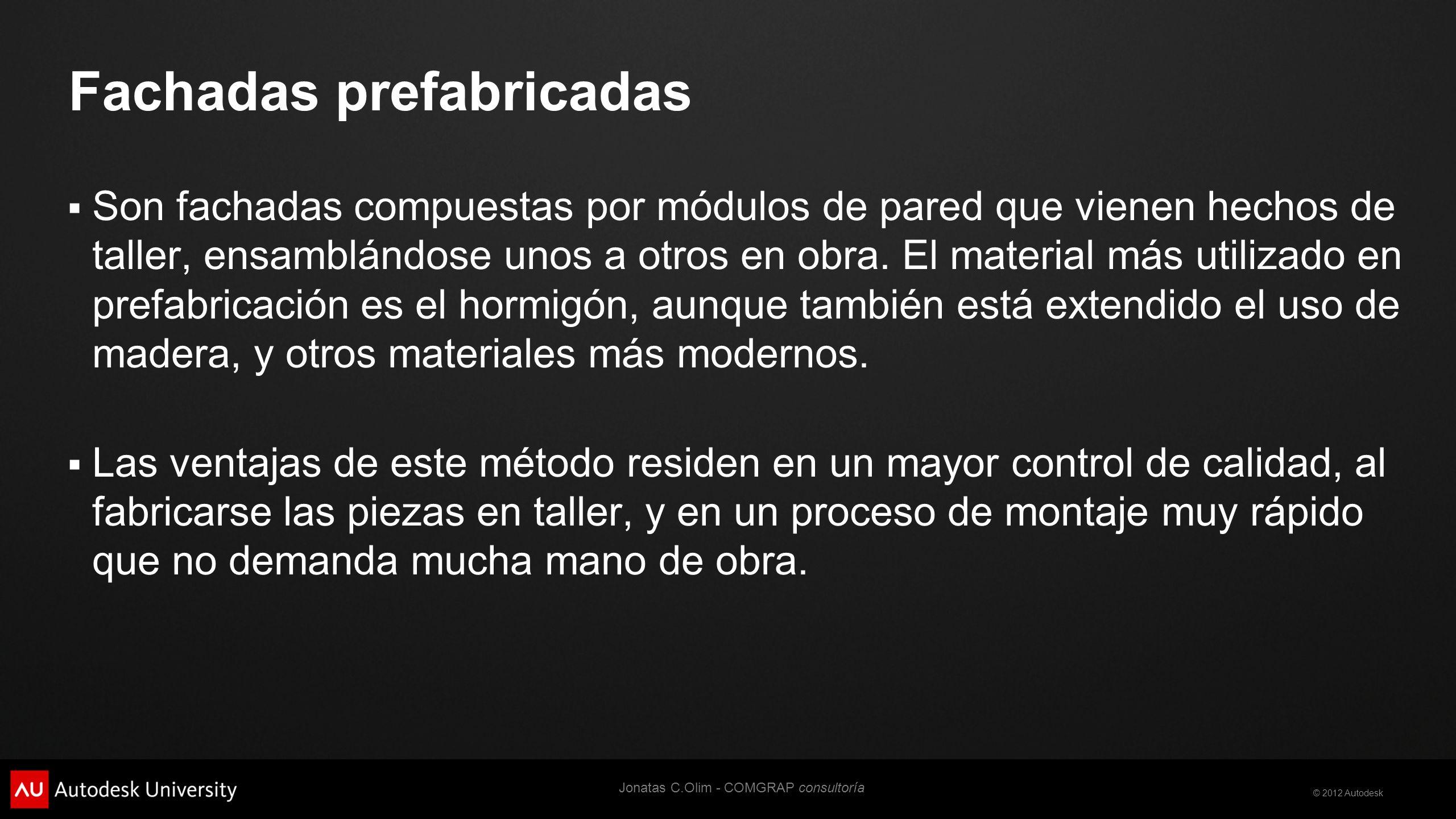 © 2012 Autodesk Panel prefabricado Ref. stamppfa.com.br Jonatas C.Olim - COMGRAP consultoría