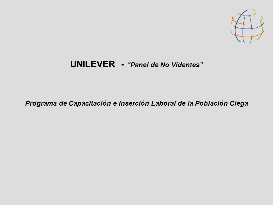 UNILEVER - Panel de No Videntes Programa de Capacitación e Inserción Laboral de la Población Ciega