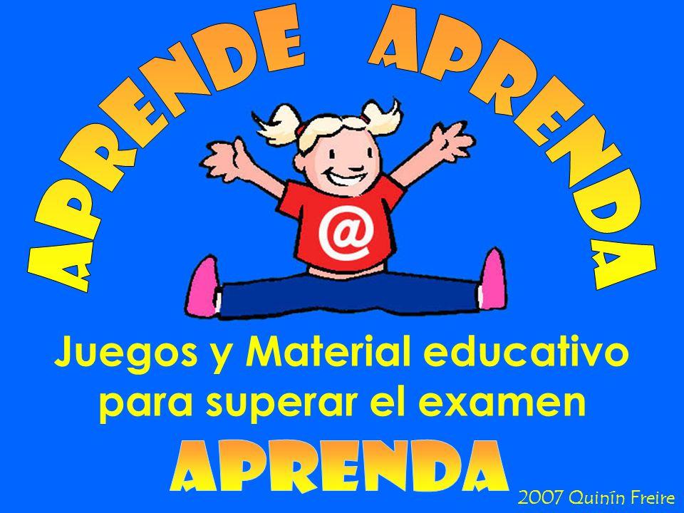 Juegos y Material educativo para superar el examen 2007 Quinín Freire
