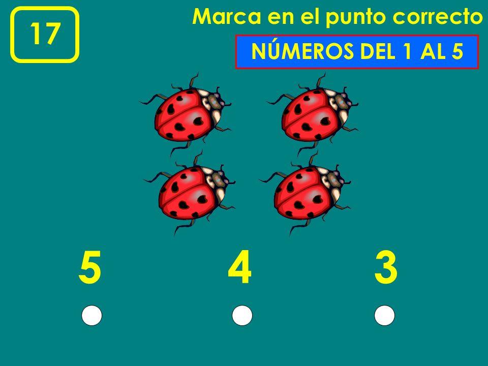 15 Marca en el punto correcto 123 NÚMEROS DEL 1 AL 3