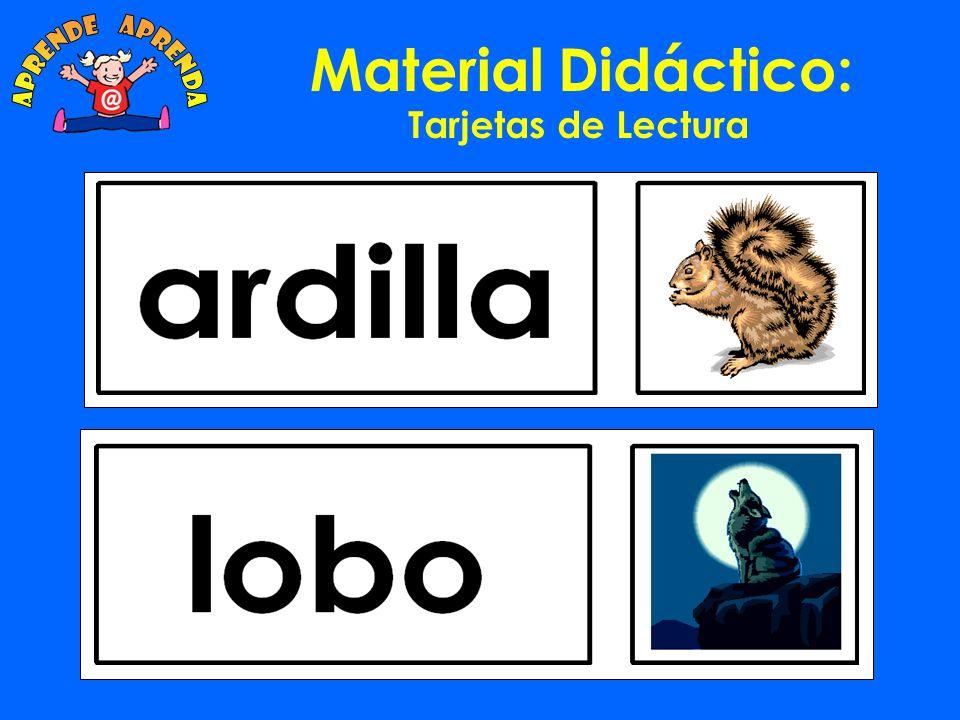 Material Didáctico: Hojas de escritura Se usan al final de la semana para ver que palabras recuerdan mejor los alumnos.