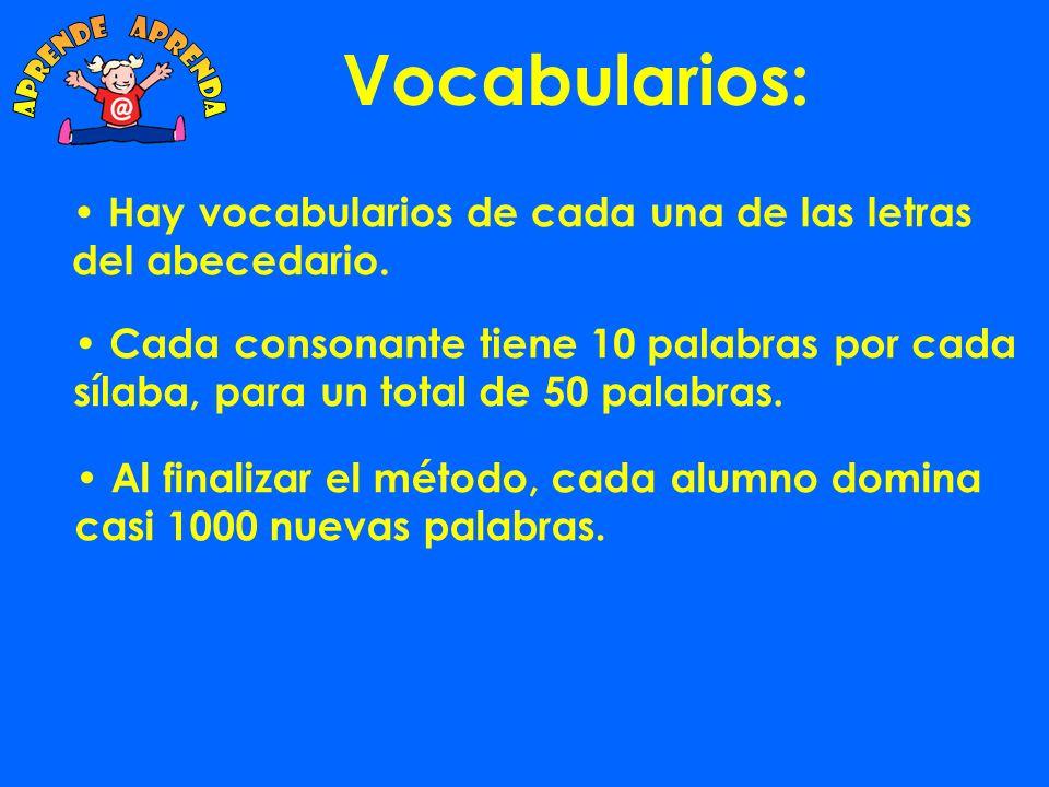Hay vocabularios de cada una de las letras del abecedario.