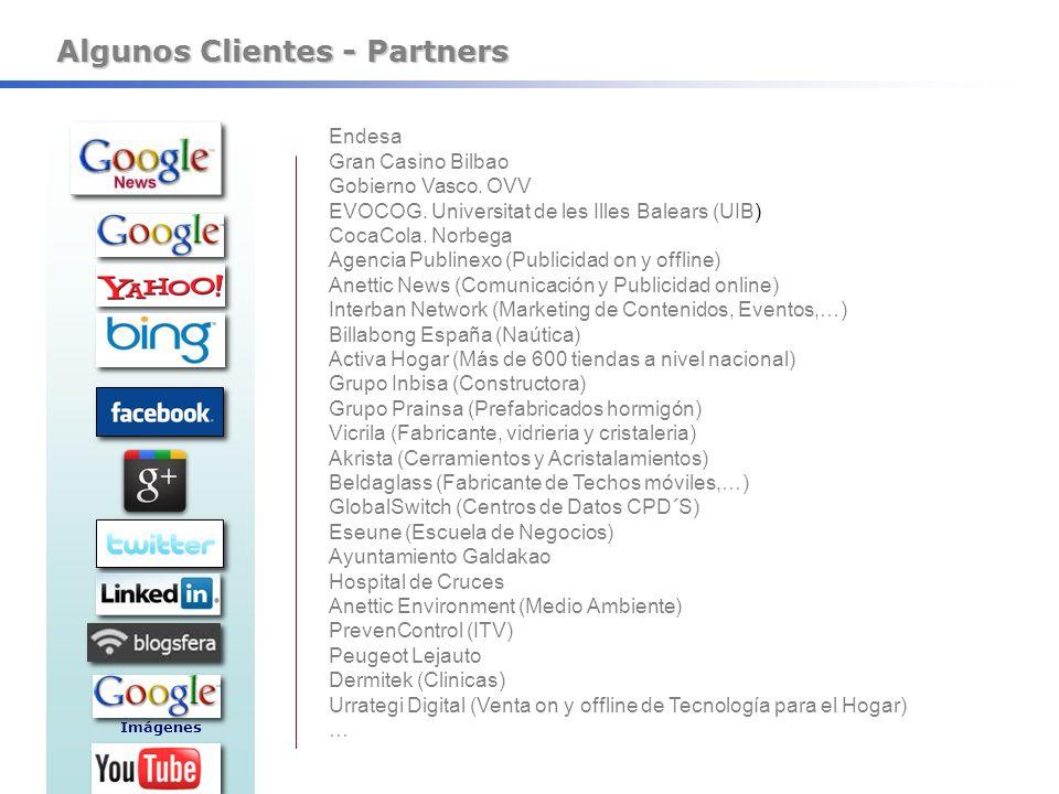 Algunos Clientes - Partners Imágenes Endesa Gran Casino Bilbao Gobierno Vasco. OVV EVOCOG. Universitat de les Illes Balears (UIB) CocaCola. Norbega Ag