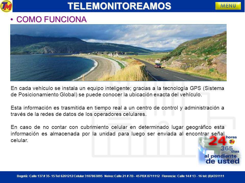 Bogotá: Calle 137 # 35- 15 Tel 6261212 Celular 3107863895 Neiva: Calle 21 # 7B - 45 PBX 8711112 Florencia: Calle 14 # 13 - 16 tel: (8)4351111TELEMONITOREAMOS QUE ES MOVILTRAKQUE ES MOVILTRAKQUE ES MOVILTRAKQUE ES MOVILTRAK Servicios de localización automática de vehículos, control y administración de flotas utilizando tecnologías GPS.