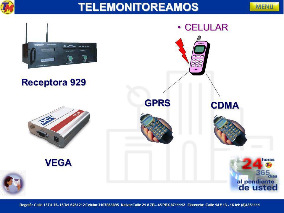 Bogotá: Calle 137 # 35- 15 Tel 6261212 Celular 3107863895 Neiva: Calle 21 # 7B - 45 PBX 8711112 Florencia: Calle 14 # 13 - 16 tel: (8)4351111 GPRS CELULARCELULARTELEMONITOREAMOSCDMA Receptora 929 VEGA