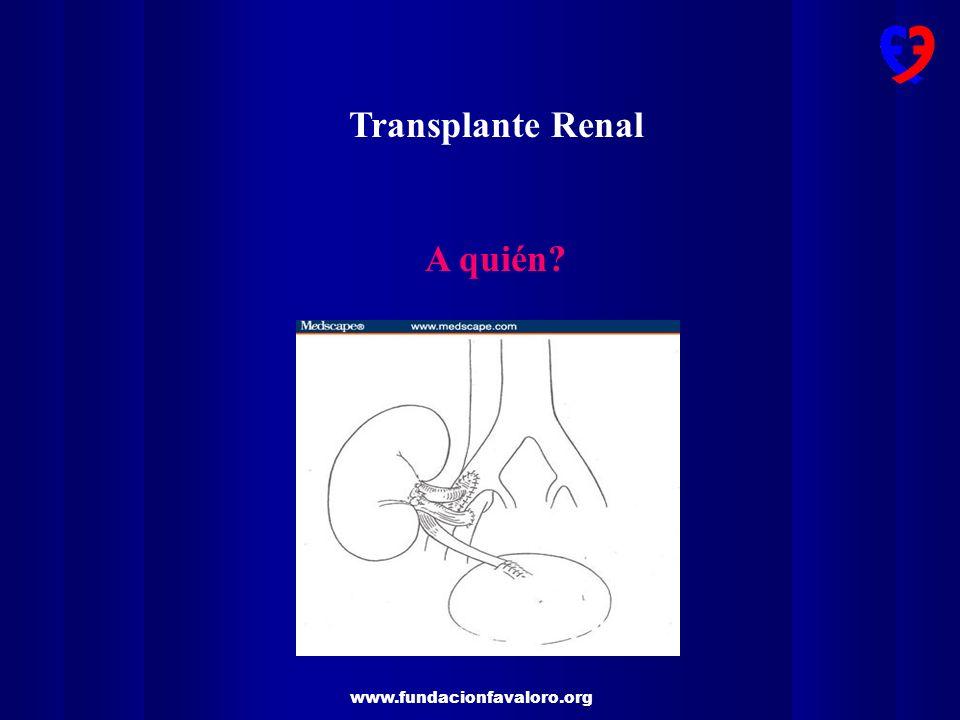 Transplante Renal A quién?