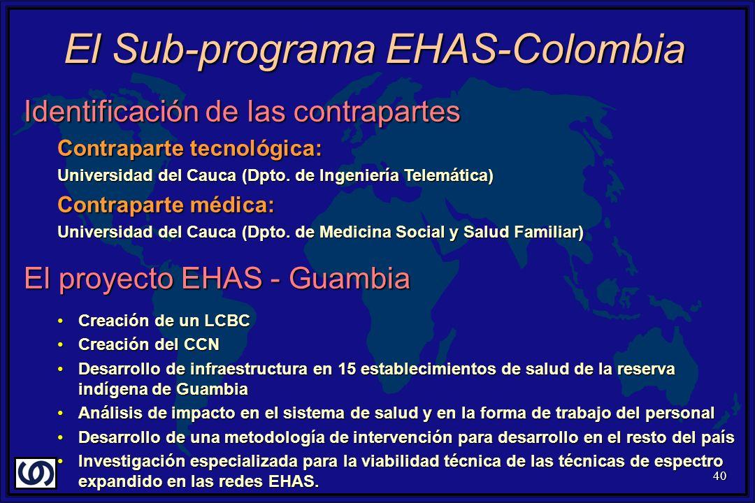 40 Identificación de las contrapartes Contraparte tecnológica: Universidad del Cauca (Dpto. de Ingeniería Telemática) Contraparte médica: Universidad