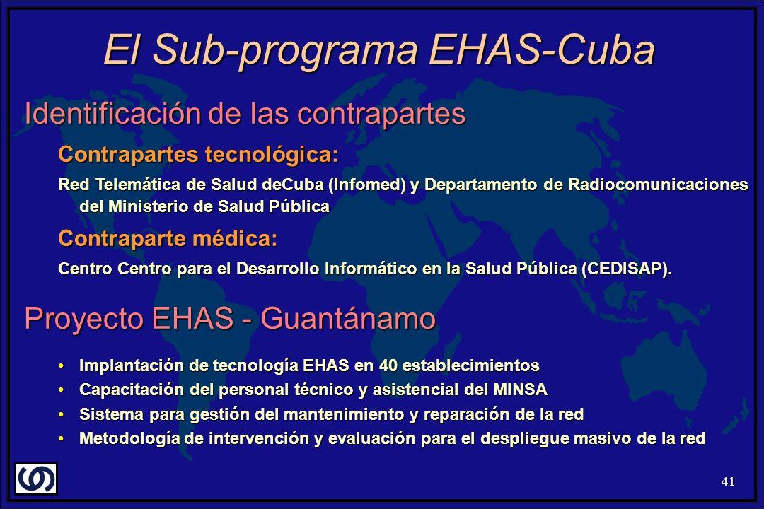 41 Identificación de las contrapartes Contrapartes tecnológica: Red Telemática de Salud deCuba (Infomed) y Departamento de Radiocomunicaciones del Min