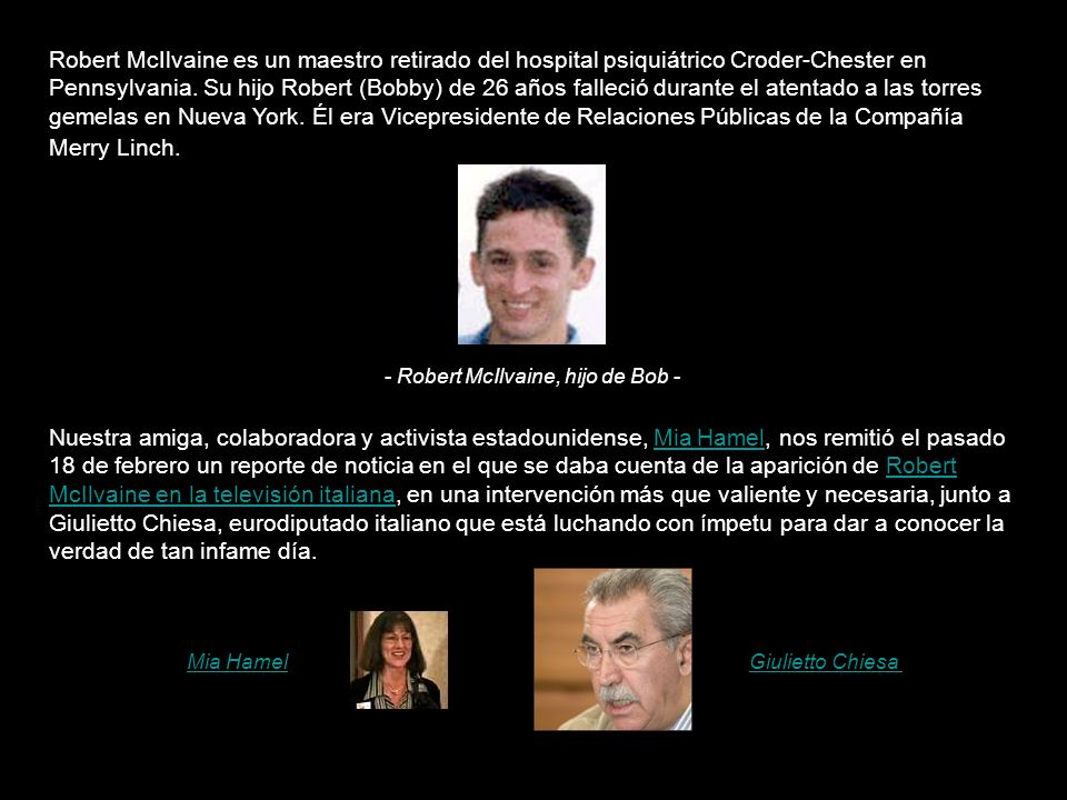 Robert McIlvaine es un maestro retirado del hospital psiquiátrico Croder-Chester en Pennsylvania.