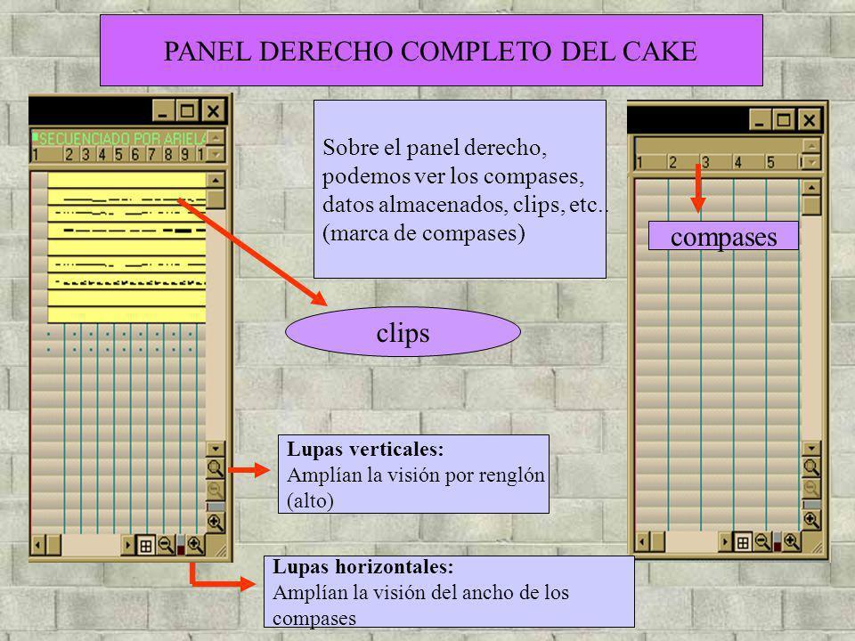 Sobre el panel derecho, podemos ver los compases, datos almacenados, clips, etc.. (marca de compases) clips compases Lupas verticales: Amplían la visi