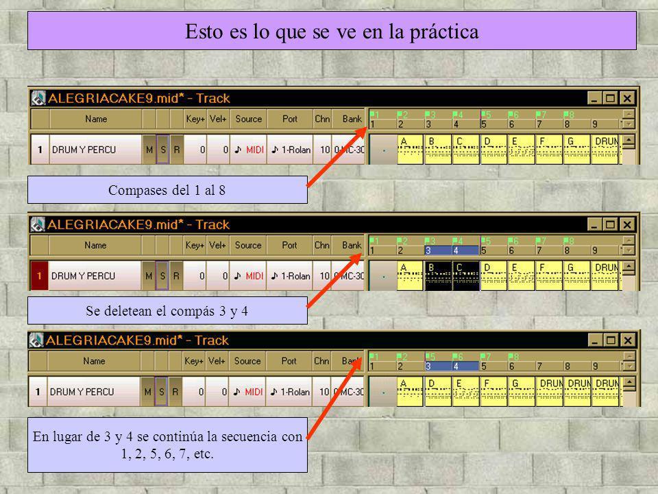 Esto es lo que se ve en la práctica Compases del 1 al 8 Se deletean el compás 3 y 4 En lugar de 3 y 4 se continúa la secuencia con 1, 2, 5, 6, 7, etc.