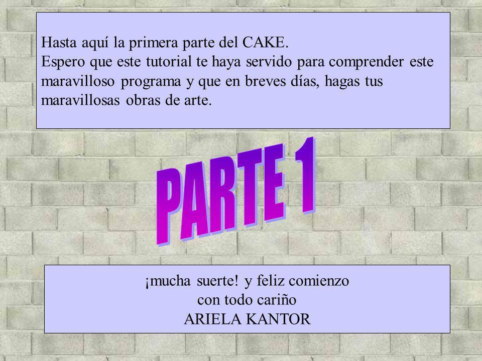 Hasta aquí la primera parte del CAKE. Espero que este tutorial te haya servido para comprender este maravilloso programa y que en breves días, hagas t