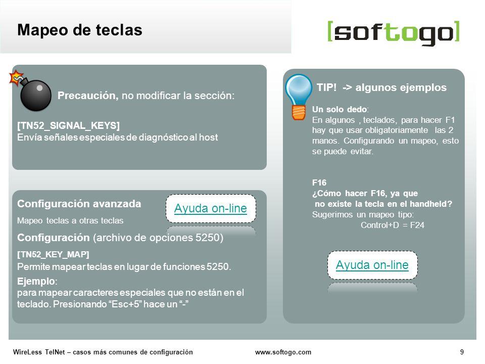 20WireLess TelNet – casos más comunes de configuración www.softogo.com CONFIGURACION (en el archivo de opciones 5250) Configurar la acción que será efectuada luego de la lectura de un código de barras.