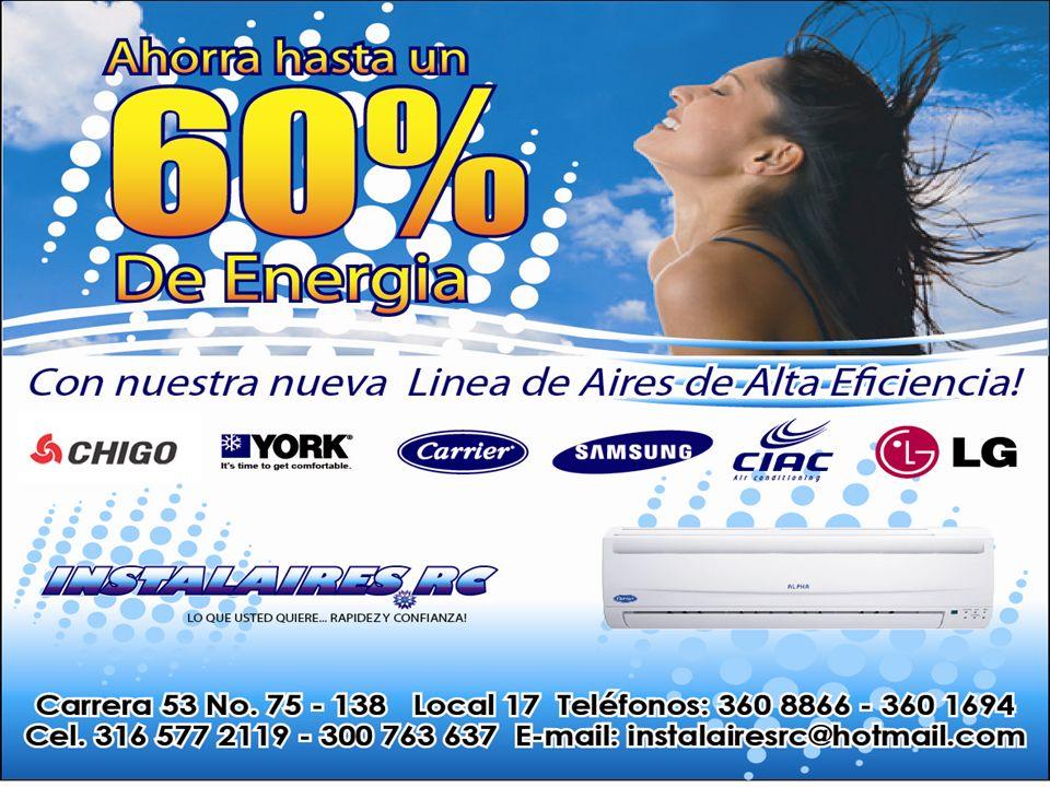 EQUIPOS DE ALTA EFICIENCIA 13 -15- 16 -17-19-20-22-23 Ideales por su ahorro de energía eléctrica.