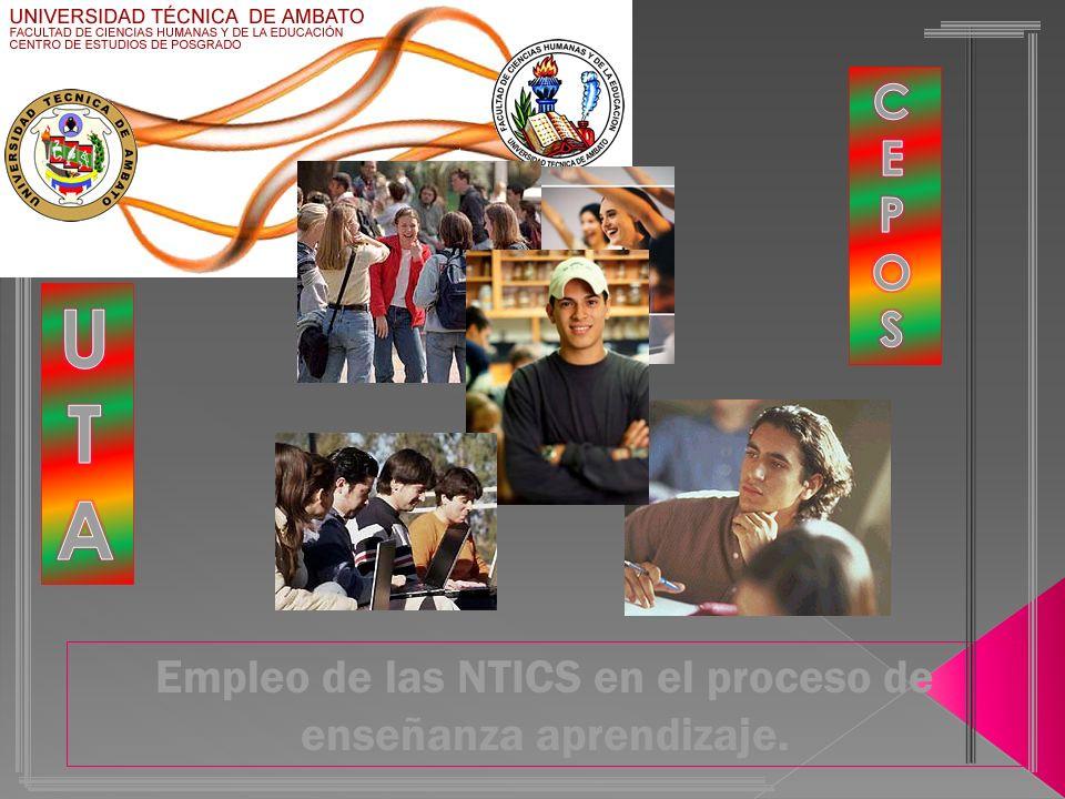 Empleo de las NTICS en el proceso de enseñanza aprendizaje.
