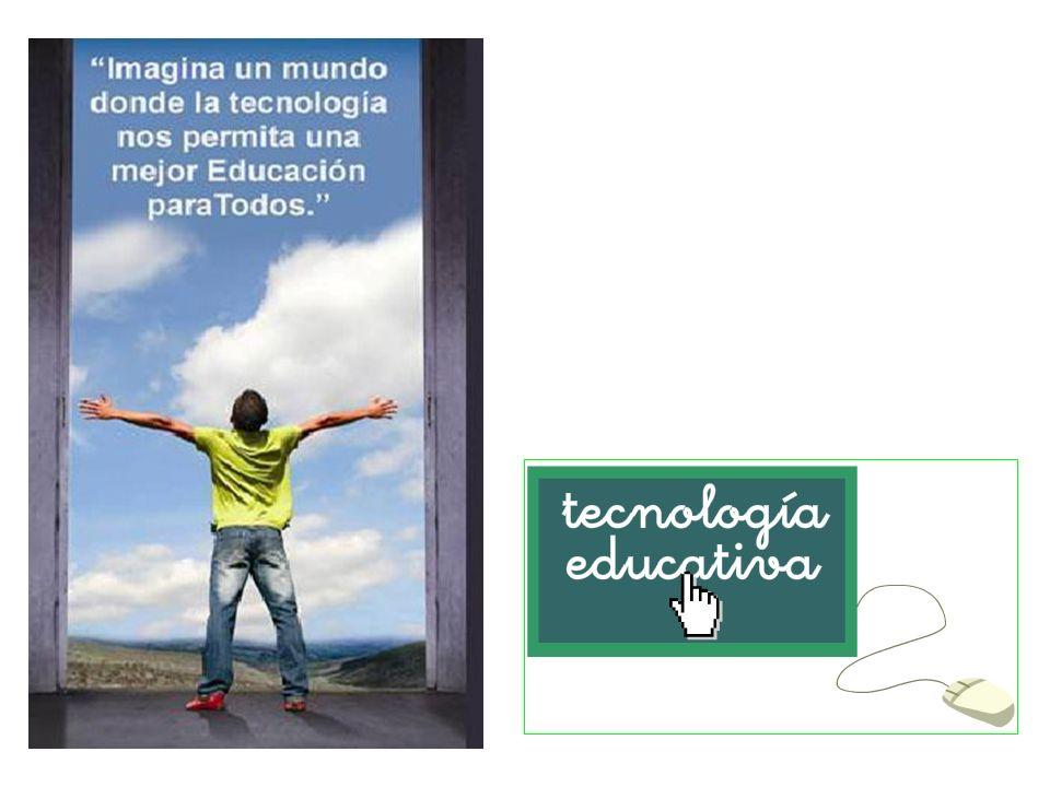 Tecnología Educativa En el fondo la Tecnología Educativa, como otras áreas de conocimiento del hombre, refleja las preocupaciones y sentir de la sociedad en que se desarrolla.