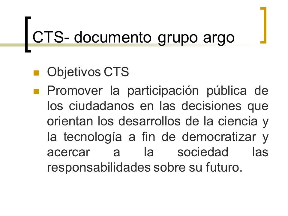 CTS- documento grupo argo Las aportaciones de los estudios CTS desde la perspectiva teórica frente a la concepción heredada o tradicional de la ciencia son las siguientes: