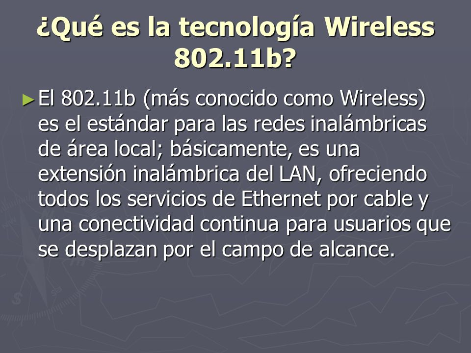 ¿Qué es la tecnología Wireless 802.11b.