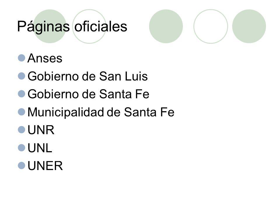 Páginas oficiales Anses Gobierno de San Luis Gobierno de Santa Fe Municipalidad de Santa Fe UNR UNL UNER