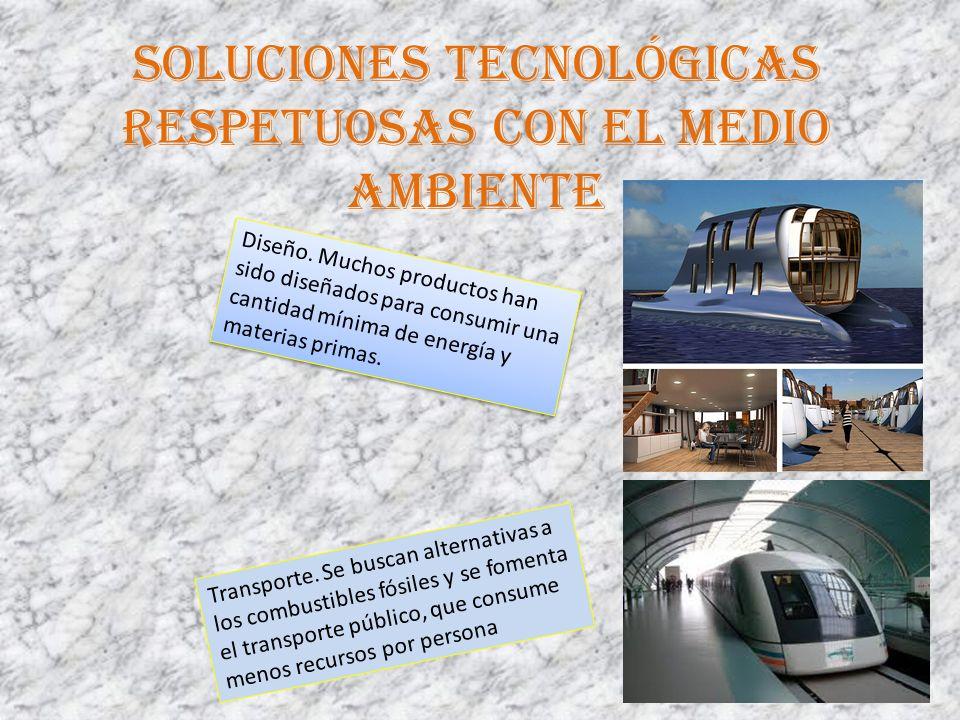 Soluciones tecnológicas respetuosas con el medio ambiente Diseño.