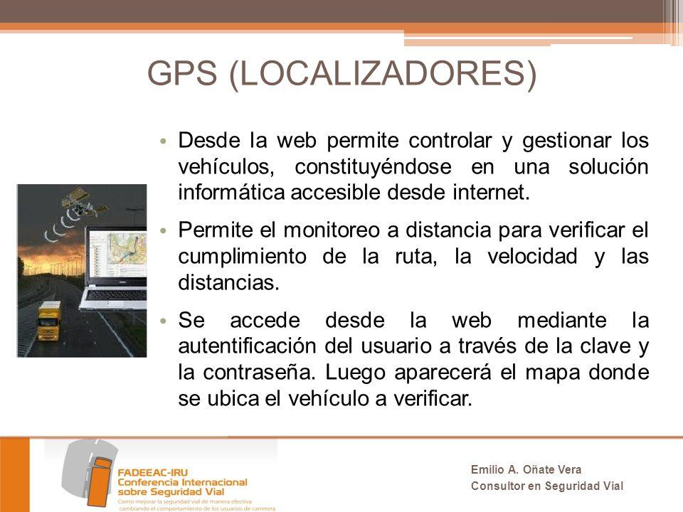 GPS (LOCALIZADORES) Desde la web permite controlar y gestionar los vehículos, constituyéndose en una solución informática accesible desde internet.