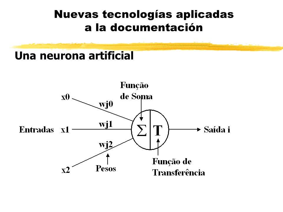 Una neurona artificial Nuevas tecnologías aplicadas a la documentación