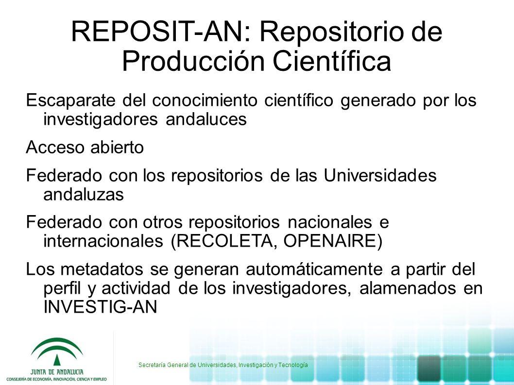 Secretaría General de Universidades, Investigación y Tecnología REPOSIT-AN: Repositorio de Producción Científica Escaparate del conocimiento científic