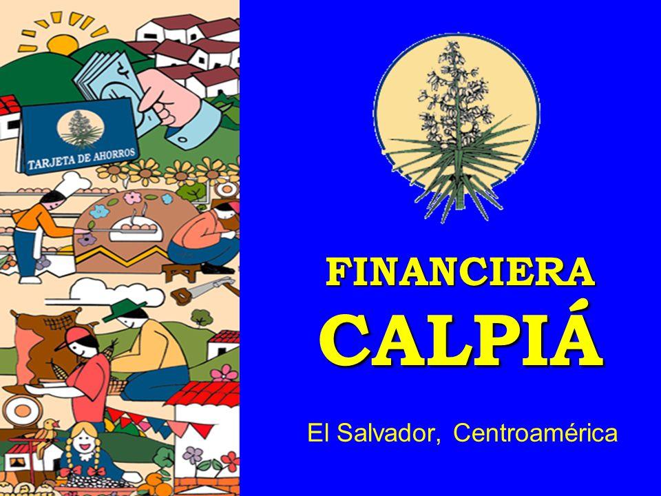 La experiencia de Financiera Calpiá Pedro Dalmau y Gorrita Presidente Financiera Calpiá San José, Costa Rica, 24-25 de mayo 2001