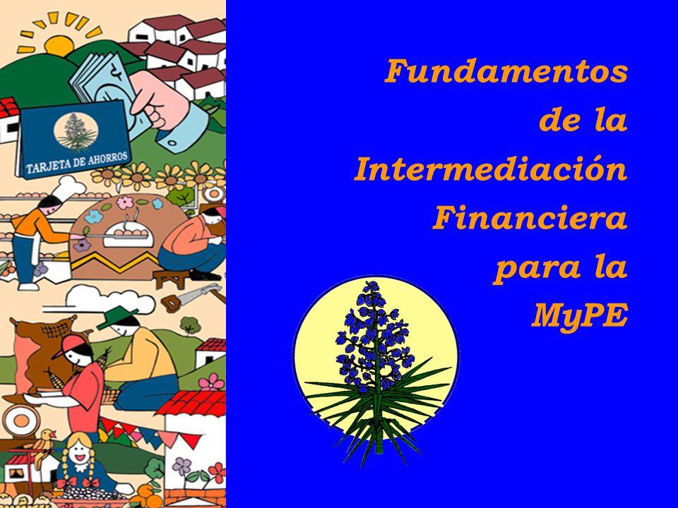 Fundamentos de la Intermediación Financiera para la MyPE