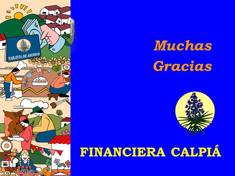 Muchas Gracias FINANCIERA CALPIÁ
