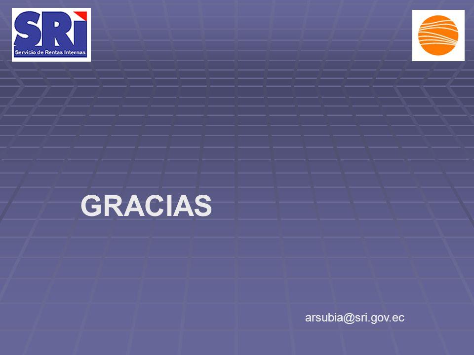 GRACIAS arsubia@sri.gov.ec
