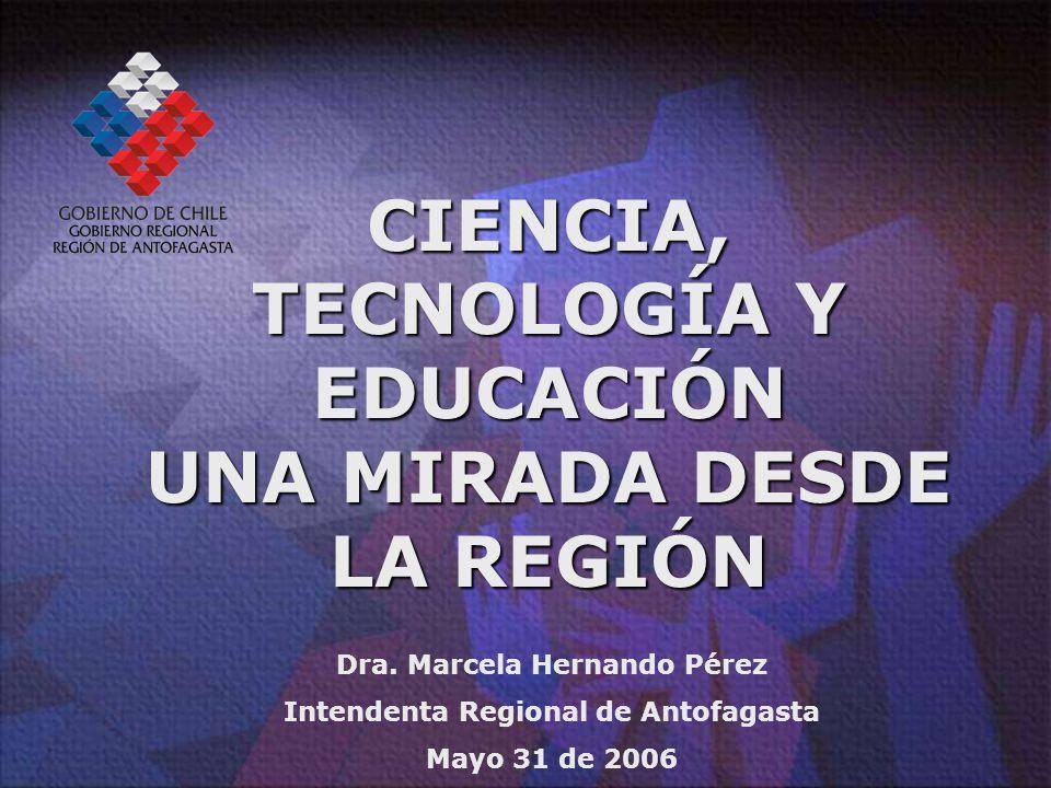 CIENCIA, TECNOLOGÍA Y EDUCACIÓN UNA MIRADA DESDE LA REGIÓN Dra.