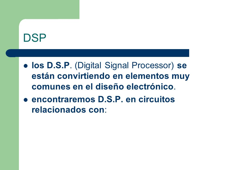 DSP los D.S.P.