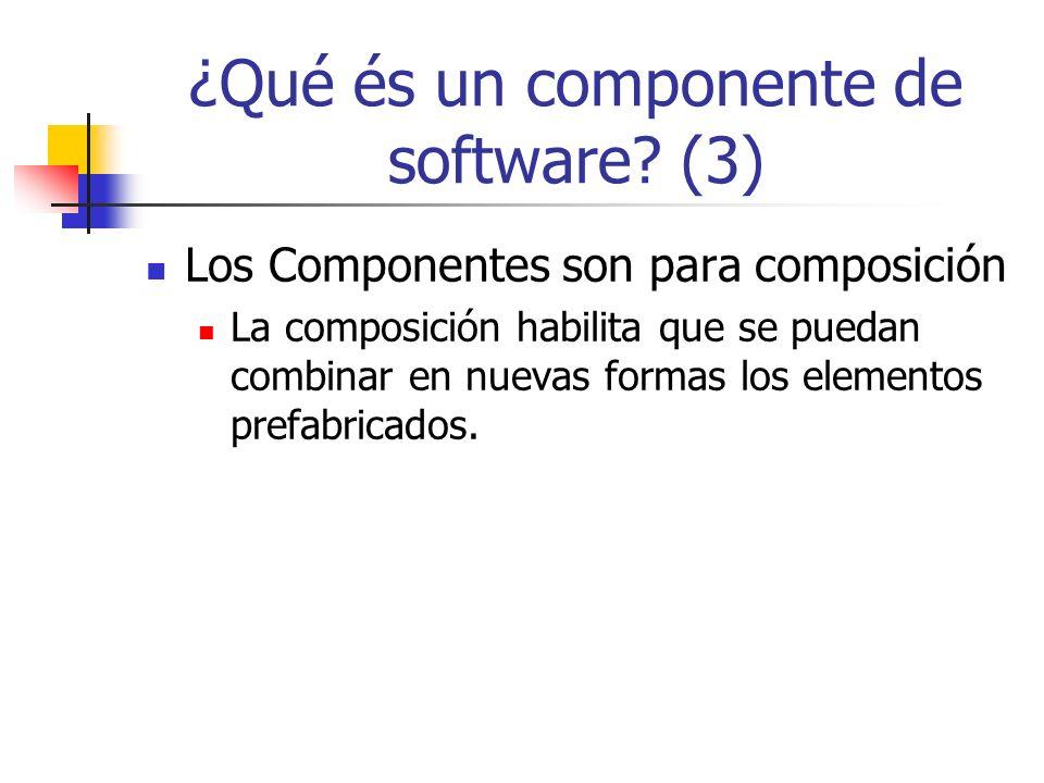 ¿Porqué utilizar componentes de software.
