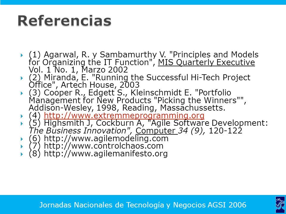 Jornadas Nacionales de Tecnología y Negocios AGSI 2006 (1) Agarwal, R.