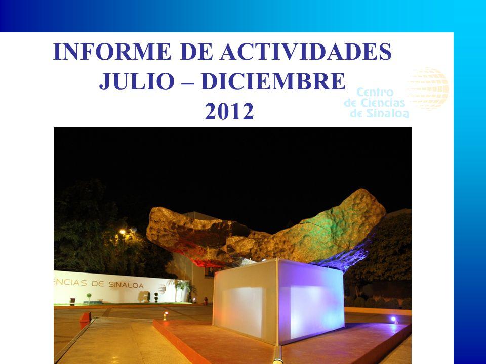 INFORME DE ACTIVIDADES JULIO – DICIEMBRE 2012
