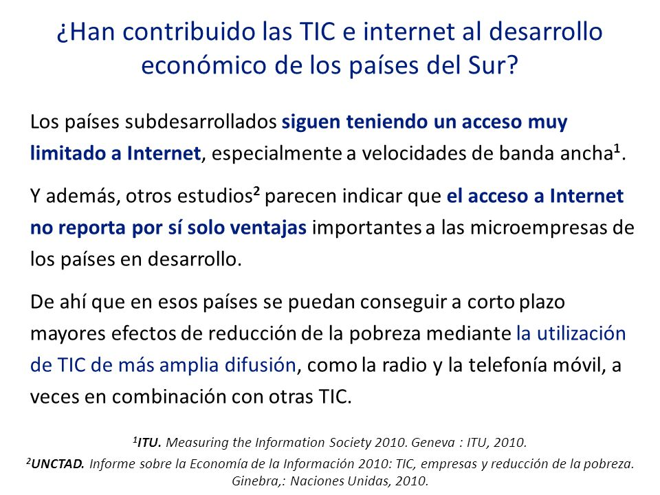 Los países subdesarrollados siguen teniendo un acceso muy limitado a Internet, especialmente a velocidades de banda ancha 1. Y además, otros estudios