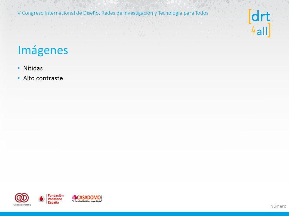 V Congreso Internacional de Diseño, Redes de investigación y Tecnología para Todos Nítidas Alto contraste Imágenes Número