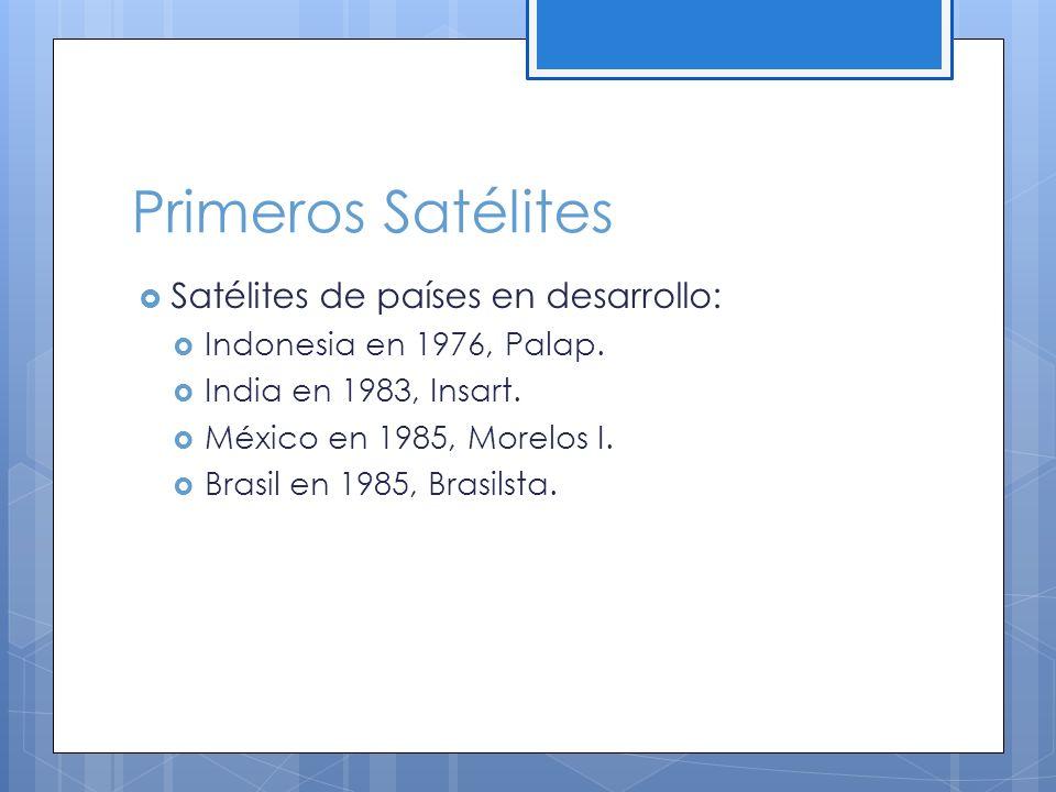Primeros Satélites Satélites de países en desarrollo: Indonesia en 1976, Palap.