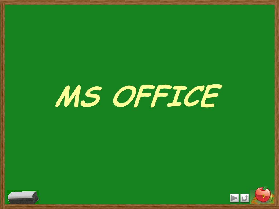 5 MS OFFICE