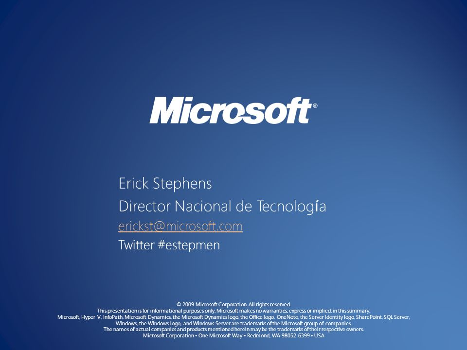 © 2009 Microsoft Corporation. All rights reserved. This presentation is for informational purposes only. Microsoft makes no warranties, express or imp
