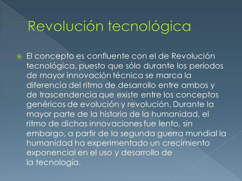 El concepto es confluente con el de Revolución tecnológica, puesto que sólo durante los períodos de mayor innovación técnica se marca la diferencia de