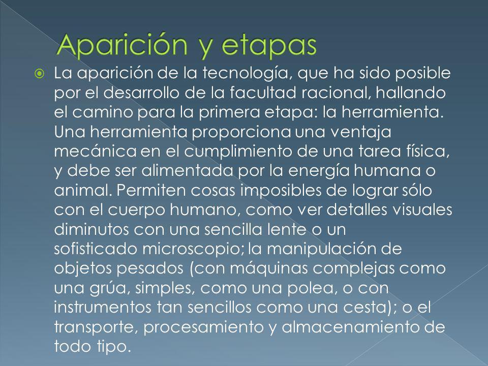 La segunda etapa tecnológica fue la creación de la máquina.
