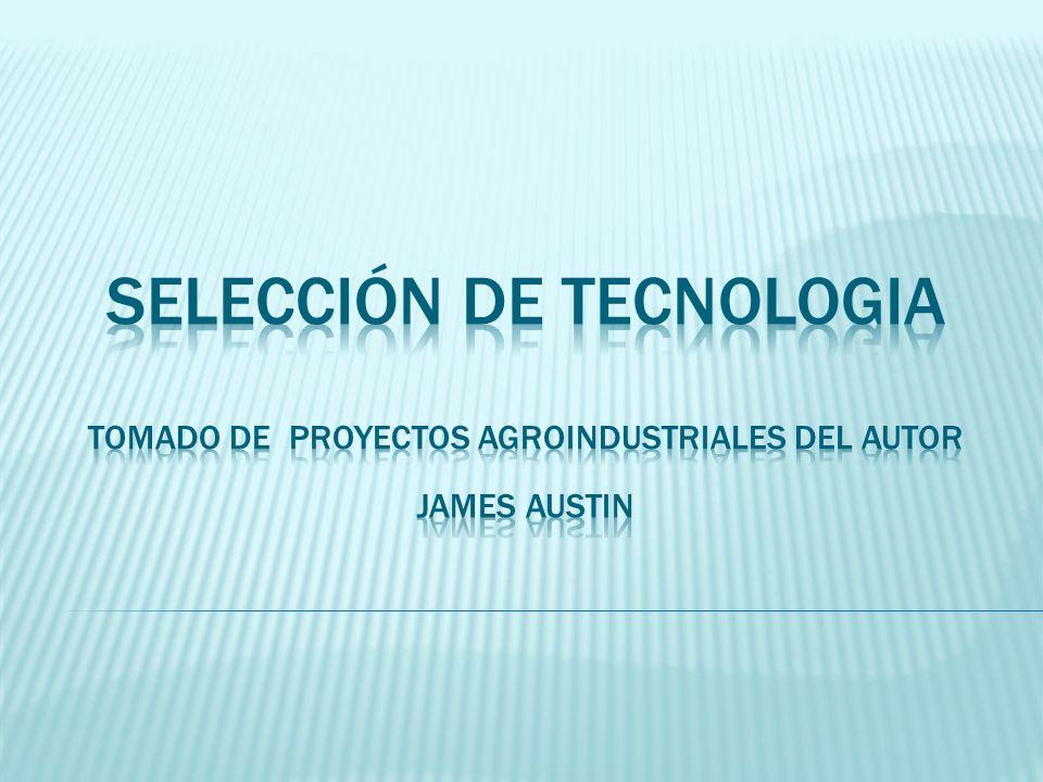 Para hacer una adecuada selección de la tecnología a utilizar en la planta de elaboración se debe estudiar: Los efectos de las necesidades del mercado.