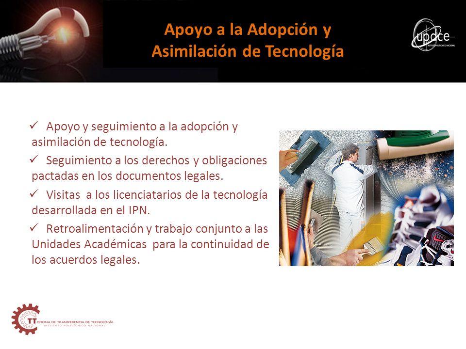 Apoyo y seguimiento a la adopción y asimilación de tecnología. Seguimiento a los derechos y obligaciones pactadas en los documentos legales. Visitas a