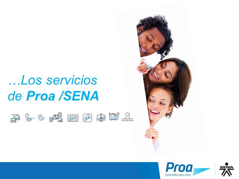 …Los servicios de Proa /SENA Los Servicios