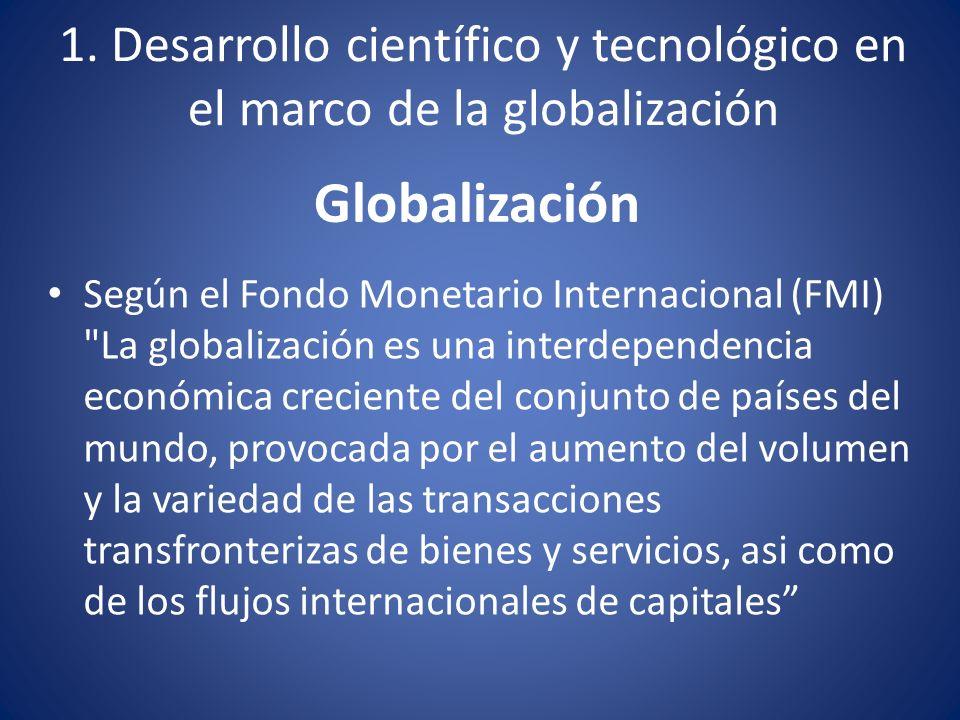 Globalización Según el Fondo Monetario Internacional (FMI)