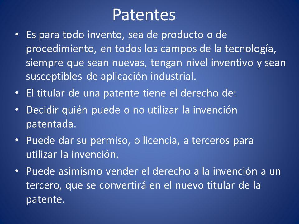 Patentes Es para todo invento, sea de producto o de procedimiento, en todos los campos de la tecnología, siempre que sean nuevas, tengan nivel inventi